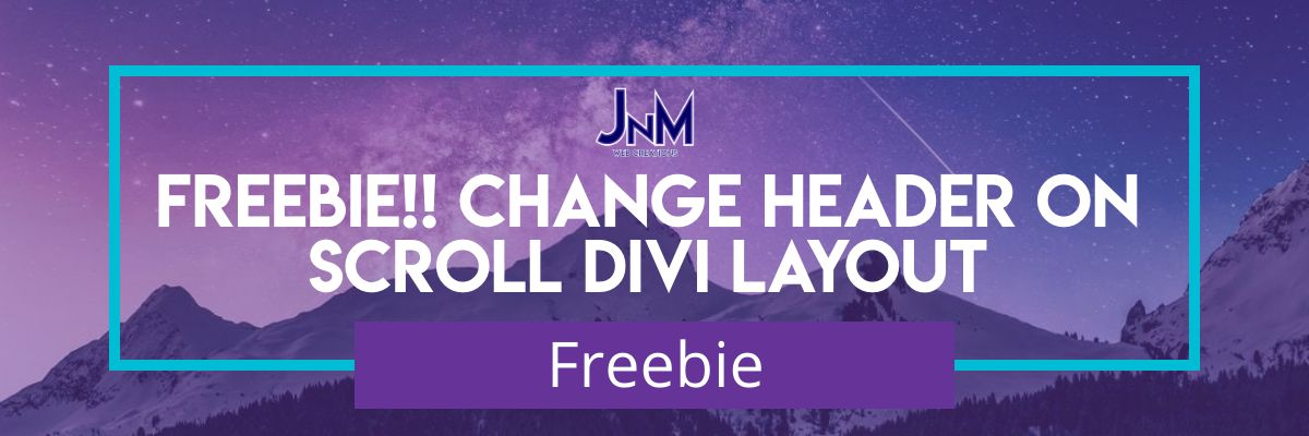 Freebie!! Change Header On Scroll Divi Layout